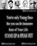 Dont Be Immature You can only be Younge Once